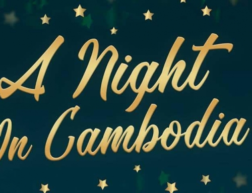 A Night in Cambodia – Join our largest fundraiser event!